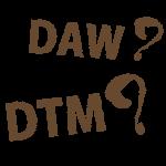 DAW DTM